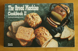 Bread Machine Cookbook II
