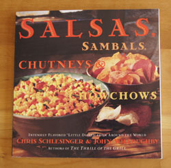 Salsas, Sambals, Chutneys and Chowchows