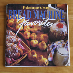 Bread Machine Favorites