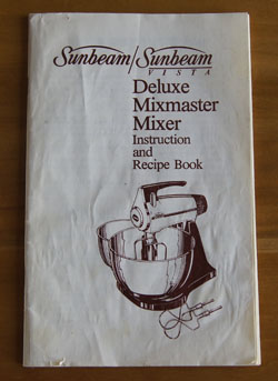 Sunbeam Deluxe Mixmaster cookbook
