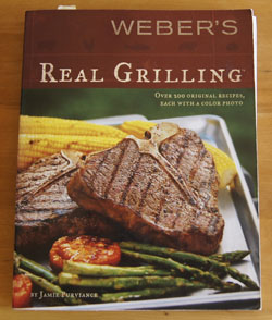 Weber's Real Grilling cookbook