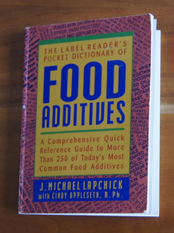 The Label reader's Pocket Dictionary of Food Additives