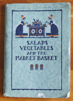 Salads, Vegetables, and the Market Basket cookbook
