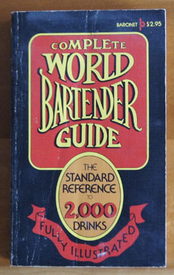 Complete World Bartenders Guide cookbook